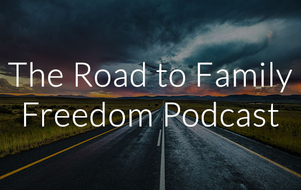 The Road to Family Freedom