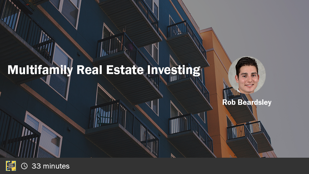 Multifamily Real Estate Investing with Rob Beardsley