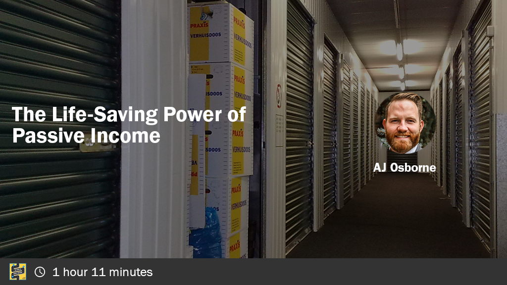 The Life-Saving Power of Passive Income with AJ Osborne