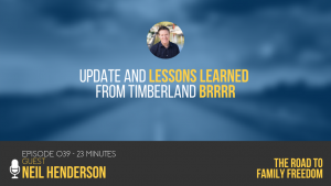 Update and Lessons Learned from TImberland BRRRR