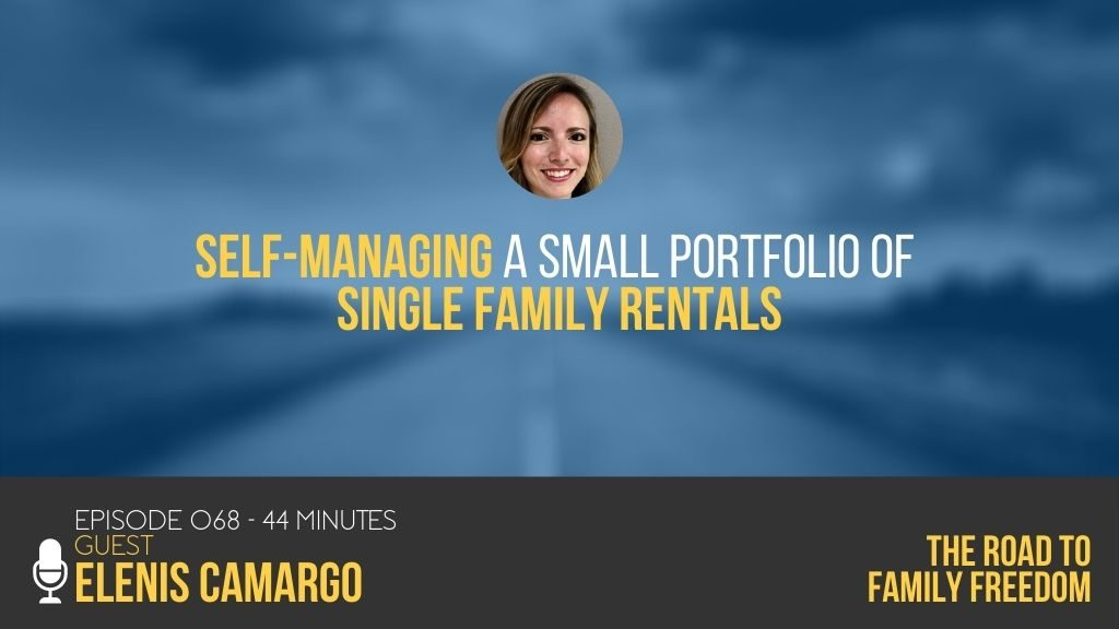 Self-Managing a Small Portfolio of Single Family Rentals with Elenis Camargo