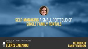 Self-Managing a Small Portfolio of Single Family Rentals with Elenis Camargo