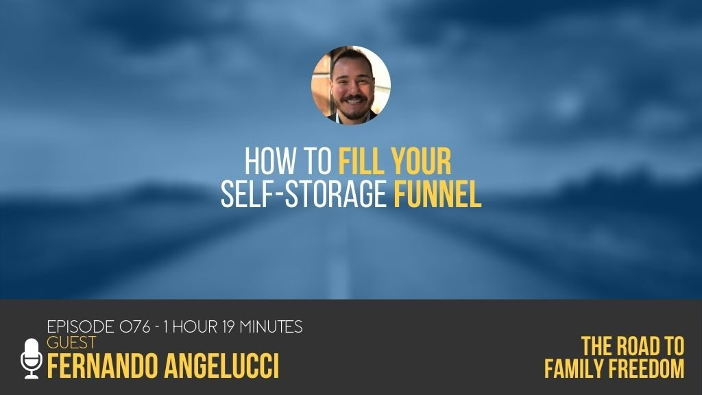 How to Fill Your Self-Storage Funnel with Fernando Angelucci - Feature Image