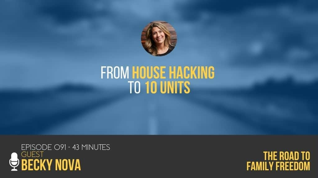 From House Hacking to 10 Units with Becky Nova - Feature Image
