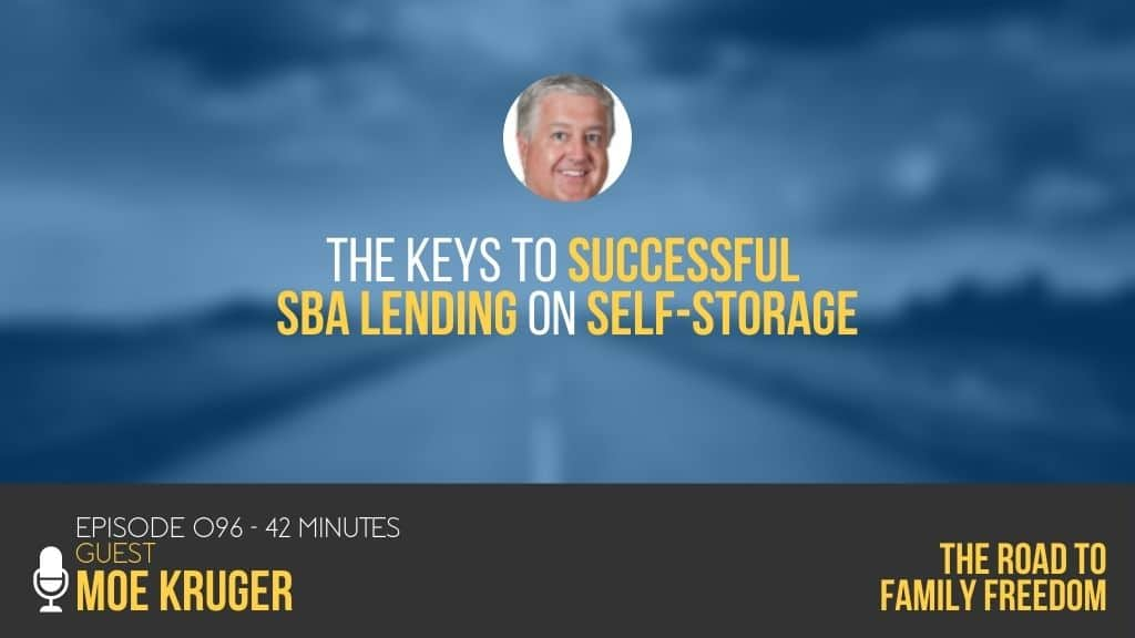 The Keys to Successful SBA Lending on Self-Storage with Moe Kruger - Feature Image