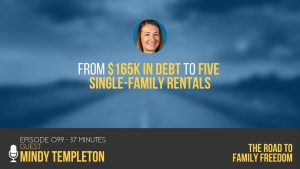 From $165K in Debt to Five Single-Family Rentals with Mindy Templeton - Feature Image
